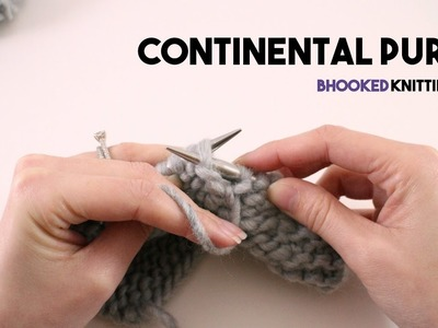 How to Knit the Continental Purl