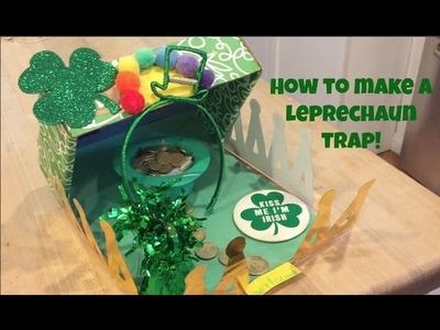 How to Make a LEPRECHAUN TRAP!