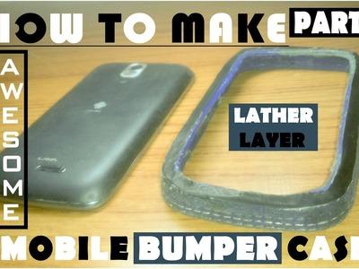 HOW TO MAKE ADVANCE MOBILE BUMPER CASE 2