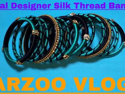 How to make Bridal ???? designer Silk Thread Bangle | DIY Bangle Tutorial | Arzoo Vlogs