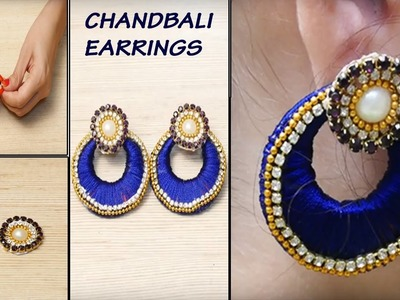 How to make Chandbali Earrings at Home | Latest Silk Thread Earrings | DIY Earrings