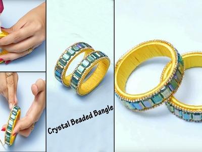 How To Make Crystal Beaded Bangle | Silk Thread Bangles | DIY Jewellery | Bridal Bangles