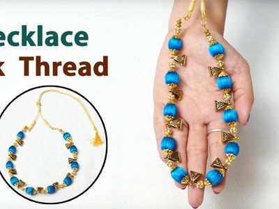 How to make Latest Silk Thread Necklace at Home | Nacklace making video | DIY jewellery