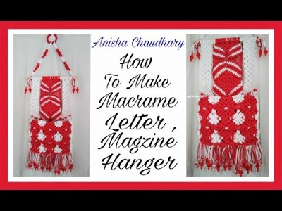 How To Make Macrame Letter. Magzine Hanger