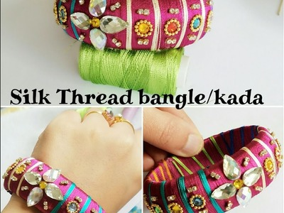 How to make silk thread bangle kada at home|| old bangle to new designer bangle