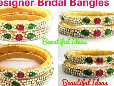 How to make Silk thread Designer Bridal Bangles at home. Easy and Simple Tutorial at home
