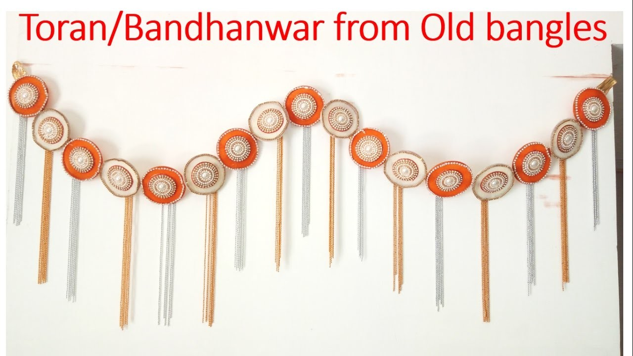 How to make TORAN.BANDHANWAR. DOOR HANGING from OLD BANGLES    BEST OUT OF WASTE