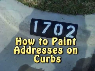 How to Paint an Address on a Curb