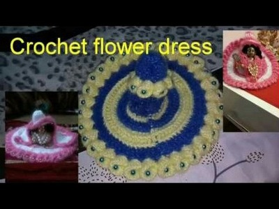 "Part 1.2;.How to make​.Crochet.flower dress.for.Bal gopal ji.kanha ji. laddu gopal ji.""Hare Krishna"""