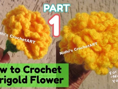 PART 1- How to Crochet Marigold galgota Flower Stitch Tutorial for Beginners