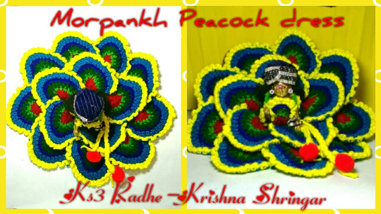 Part 6 7 Crochet Morpankh Peacock Poncho For Ladoo Gopal