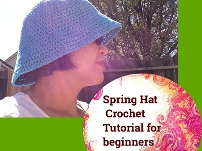 Spring Hat Crochet Tutorial for beginners