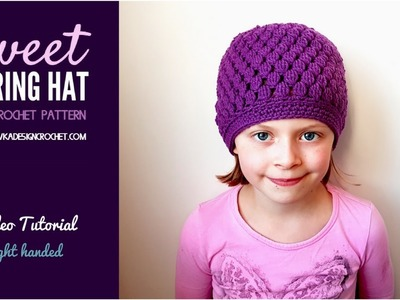 Sweet Spring Hat - Free Video Crochet Pattern - Right Handed