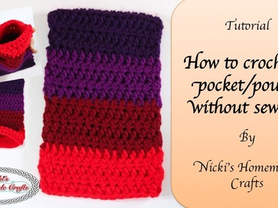 Tutorial: How to crochet a pouch or pocket without sewing