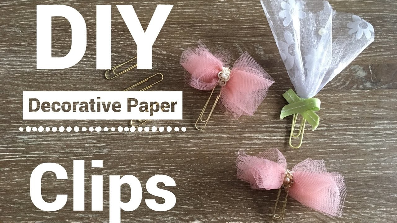 DIY Paper Clip Embellishments | How to make Decorative Paper Clips | Pocket Letters, Planners