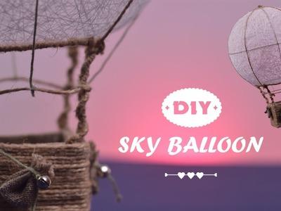 DIY Sky Balloon | How to make Hot Air Balloon Sky