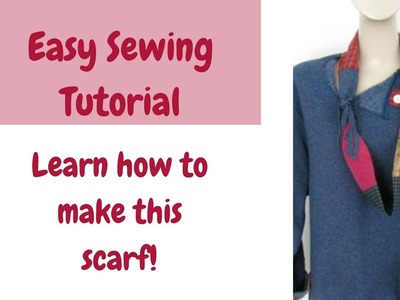 Easy Sewing Tutorial-Learn How to Make This Scarf