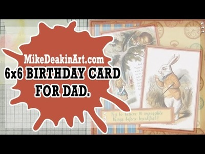 How to: 6x6 Birthday Card for Dad