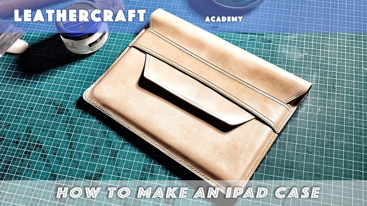 How to make a leather iPad case.iPad cover.leathercraft tutorial