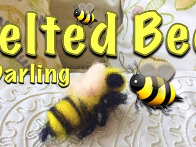 HOW TO MAKE A NEEDLE FELTED BEE | NEEDLE FELTING FOR BEGINNERS