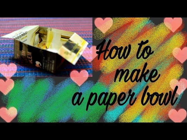 How to make a paper bowl in a minute