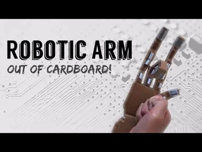 How To Make a ROBOTIC ARM OUT OF CARDBOARD!