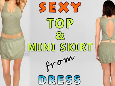 How to make a Top and Mini Skirt out of a Dress