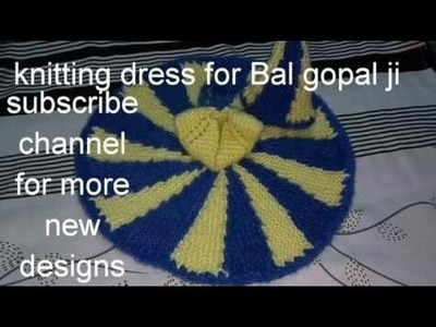 "How to make.Knitted.dress.for.Bal gopal ji.kanha ji.laddu gopal.with.matching cap.""Hare Krishna ji"""
