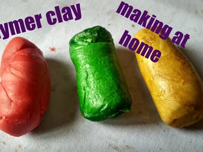 How to make polymer clay at home with available ingredients
