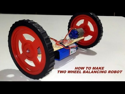 How to make two wheel balancing Car.Robot