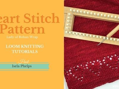 Loom Knitting: Lady of Rohan Heart Stitch Pattern