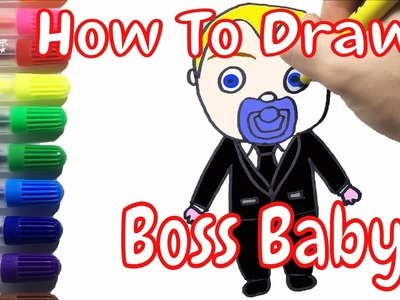 The Boss Baby Coloring Pages For Kids How To Draw Boss Baby
