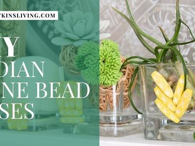 DIY Indian Bone Bead Vases