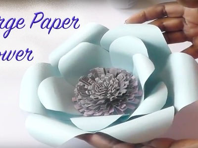 DIY LARGE PAPER FLOWERS - PAPER CRAFTING