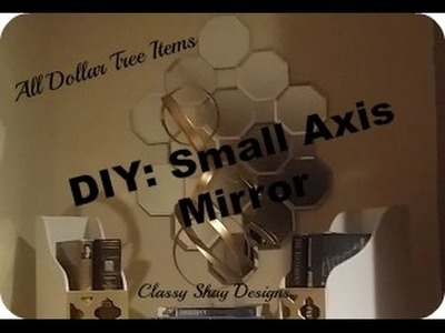 DIY| Small Axis Mirror Wall Art ~ All Dollar Tree Items