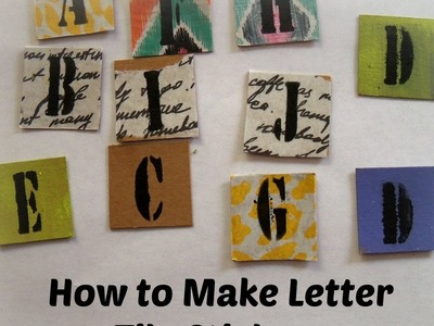 DIY Tim Holtz letter tile stickers.How to make letter tiles stickers