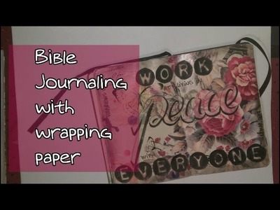 Easy Bible Journaling with Wrapping Paper | SC Work to live in peace | Free printable