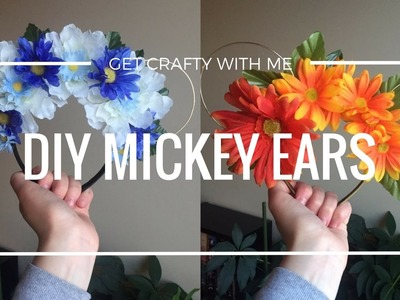 EASY DIY MICKEY EARS || Get Crafty With Me