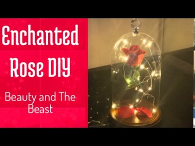 Enchanted Floating Rose Nightlight | Beauty and the Beast DIY by Da'Mon Cortez