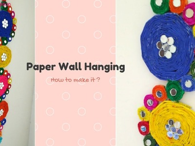 How to make a Paper Wall Hanging Step by Step | BEST FROM WASTE