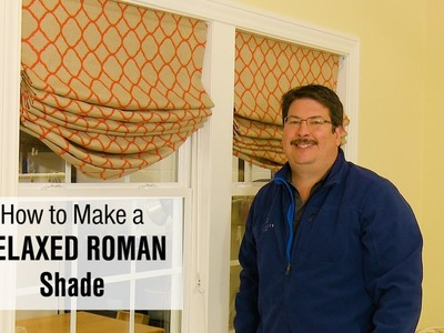 How to Make a Relaxed Roman Shade