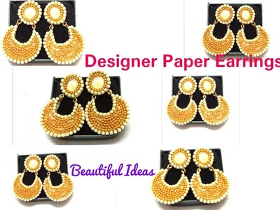 How to make Designer paper Earrings at Home.Designer Party Wear Earrings made out of Paper at home.