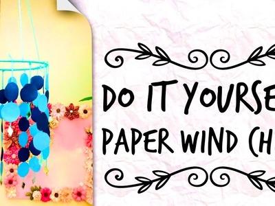 Little Secrets - ||Do It Yourself - Paper Wind Chime|| ????