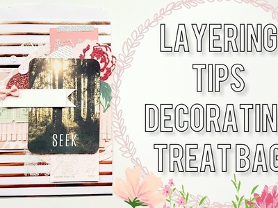 Paper Layering Tips. Requested. Decorating A Treat Bag ????