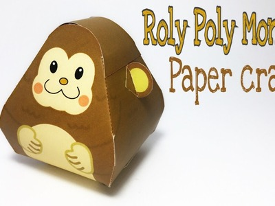 Roly Poly Monkey Paper Crafts tutorial !
