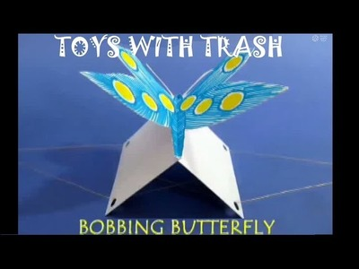 BOBBING BUTTERFLY -  ENGLISH - A wonderful Bobbing Butterfly!