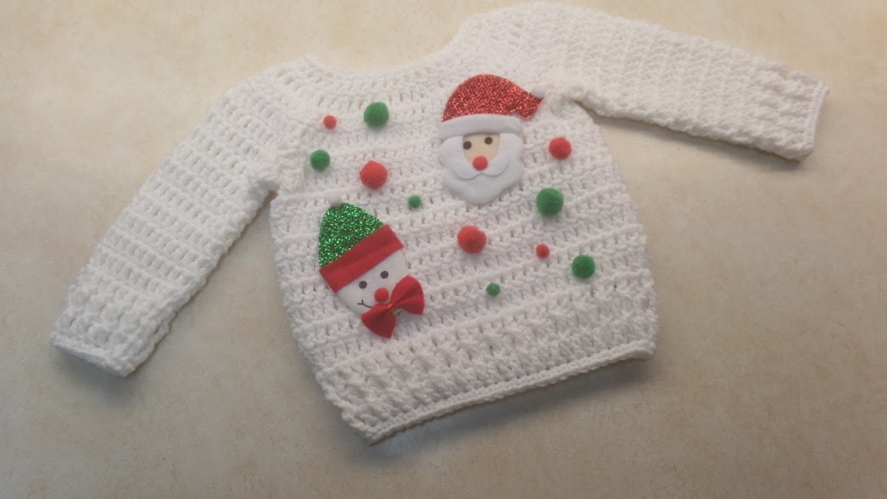 CROCHET How To #Crochet Cute Baby Ugly Christmas Sweater 12-18 months 18-24 months TUTORIAL #356