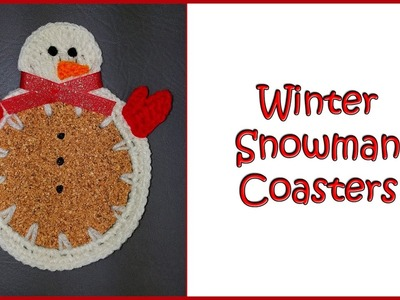 Crochet Tutorial: Winter Snowman Coasters