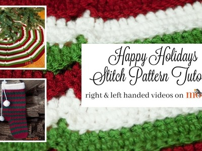 How to Crochet: Happy Holidays Stitch Pattern (Left Handed)
