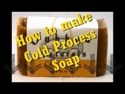 How to Make Cold Process Soap - Step by Step